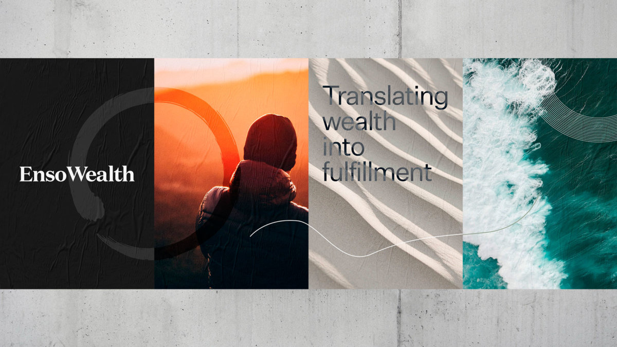 Enso Wealth Management Campaign Art Direction by Colony